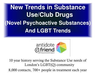 10 year history serving the Substance Use needs of London's LGBT(Q) community