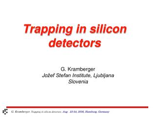 Trapping in silicon detectors