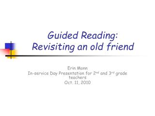 Guided Reading: Revisiting an old friend