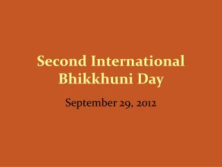 Second International Bhikkhuni Day