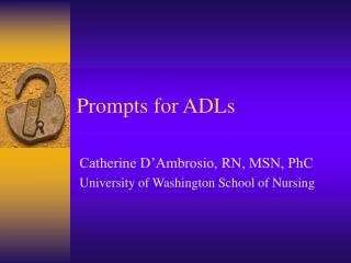 Prompts for ADLs