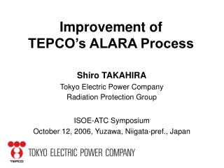 Improvement of  TEPCO's ALARA Process