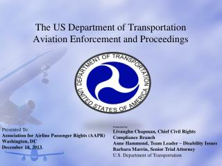 The US Department of Transportation  Aviation Enforcement and Proceedings