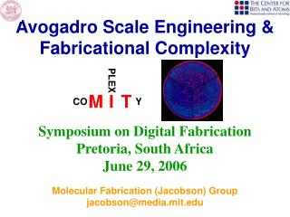 Symposium on Digital Fabrication Pretoria, South Africa June 29, 2006