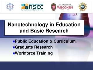 Nanotechnology in Education and Basic Research