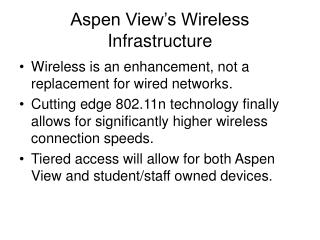 Aspen View's Wireless Infrastructure