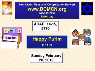 Beth Chaim Messianic Congregation Network BCMCN 404-245-7291 Rabbi Jay