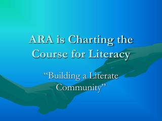 ARA is Charting the Course for Literacy