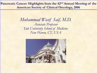 Pancreatic Cancer: Highlights from the 42nd Annual Meeting of the American Society of Clinical Oncology, 2006