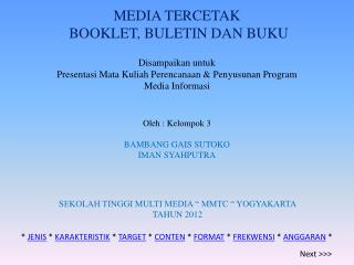 MEDIA TERCETAK  BOOKLET, BULETIN DAN BUKU