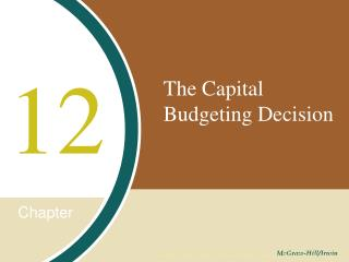 The Capital Budgeting Decision