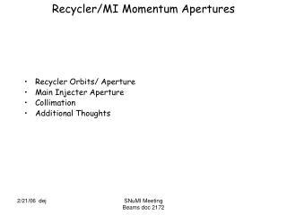 Recycler/MI Momentum Apertures