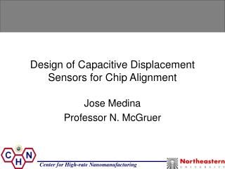 Design of Capacitive Displacement Sensors for Chip Alignment