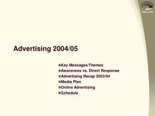 Advertising 2004/05