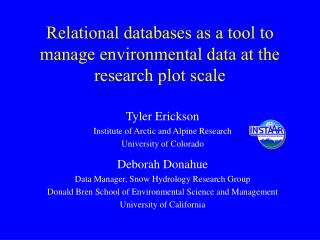 Relational databases as a tool to manage environmental data at the research plot scale