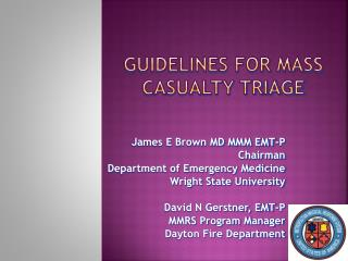 Guidelines for Mass Casualty Triage