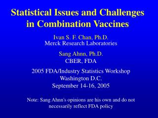 Statistical Issues and Challenges in Combination Vaccines