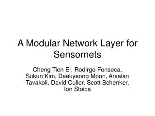 A Modular Network Layer for Sensornets