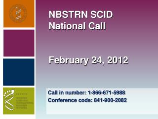 NBSTRN SCID National Call February 24, 2012