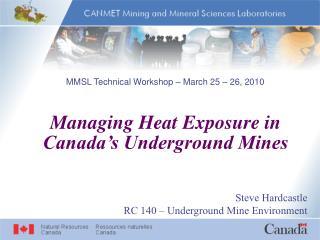 Managing Heat Exposure in Canada's Underground Mines