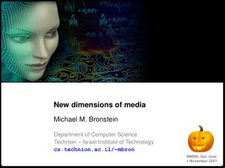 New dimensions of media