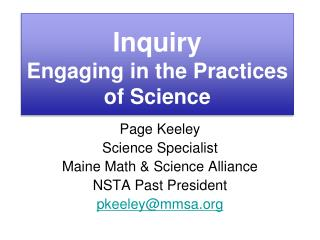 Inquiry Engaging in the Practices of Science