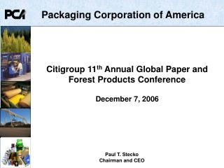 Citigroup 11 th  Annual Global Paper and Forest Products Conference December 7, 2006