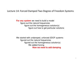 Lecture 14: Forced Damped Two Degree of Freedom Systems
