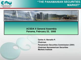 """""""THE PANAMA NIAN SECURITIES MARKET """""""