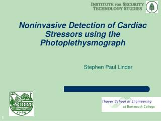 Noninvasive Detection of Cardiac Stressors using the Photoplethysmograph