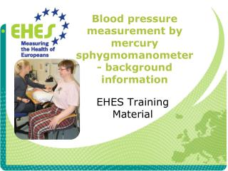 Blood pressure measurement by mercury sphygmomanometer - background information