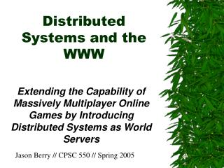 Distributed Systems and the WWW
