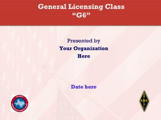 "General Licensing Class ""G6"""