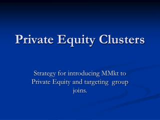 Private Equity Clusters
