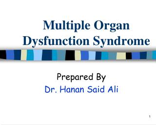 Ppt multiple organ dysfunction syndrome powerpoint presentation.