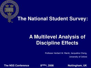 The National Student Survey: 	A Multilevel Analysis of 	Discipline Effects