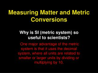 Measuring Matter and Metric Conversions