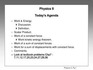 Physics II Today's Agenda