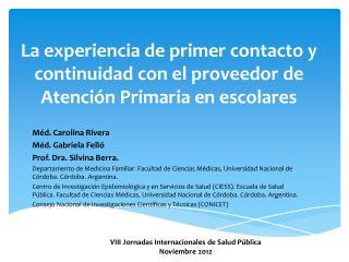La experiencia de primer contacto y continuidad con el proveedor de Atención Primaria en escolares