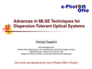 Advances in MLSE Techniques for Dispersion-Tolerant Optical Systems