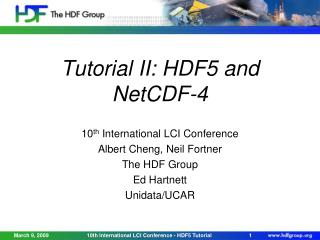 Tutorial II: HDF5 and NetCDF-4