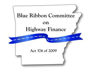Blue Ribbon Committee on Highway Finance Act 374 of 2009