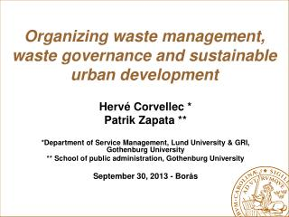 Organizing waste management,  waste governance and sustainable urban development