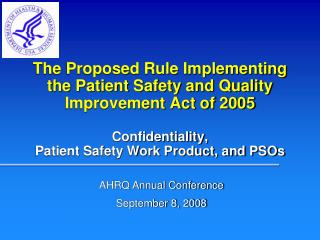Confidentiality,  Patient Safety Work Product, and PSOs