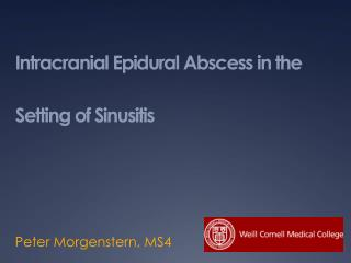 Intracranial Epidural Abscess in the Setting of Sinusitis