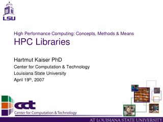 High Performance Computing: Concepts, Methods & Means HPC Libraries