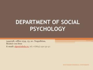 DEPARTMENT OF SOCIAL PSYCHOLOGY