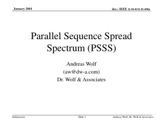 Parallel Sequence Spread Spectrum (PSSS)