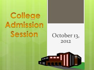 College Admission Session