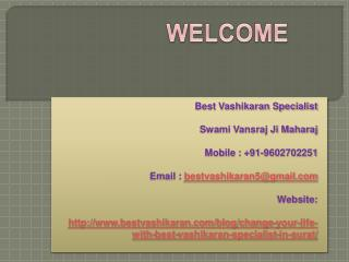 Change your life with Best Vashikaran Specialist in Surat